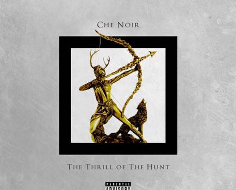Thrill Of The Hunt By Che Noir