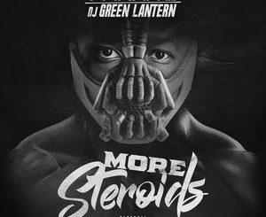 DJ Green Lantern x Conway - More Steroids