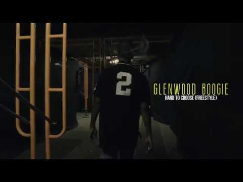 Glenwood Boogie - Hard To Choose Freestyle