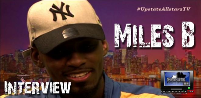Miles B Interview Upstate Allstarz TV