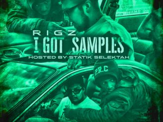 Rigz -I Got Samples Hosted By Statik Selektah