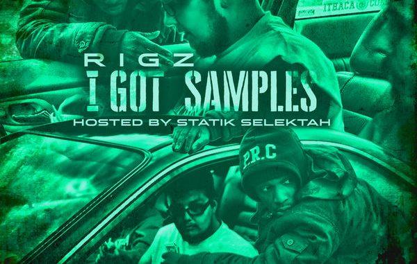 Rigz -I Got Samples Hosted By Statik Selektah