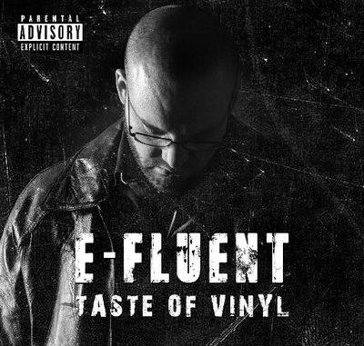 Taste Of Vinyl - E Fluent