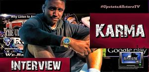 Karma Interview UpstateAllstarz TV
