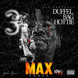 Max 3 - Duffle Bag Hottie